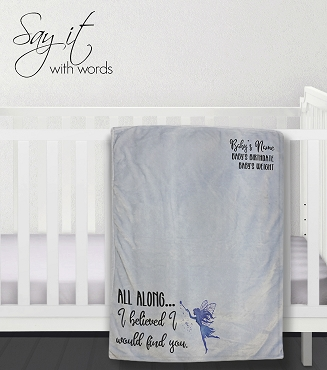 Personalized Baby Blanket for newborn, message about always knowing you would find him or her.