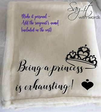 Personalized Custom Throw Blanket for a friend, who is like a princess.