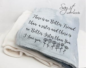 Personalized Custom Throw Blanket for your sister.  There is no better friend than a sister.