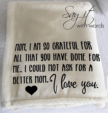Personalized Custom Throw Blanket for Mom thanking her for all that she has done for you.